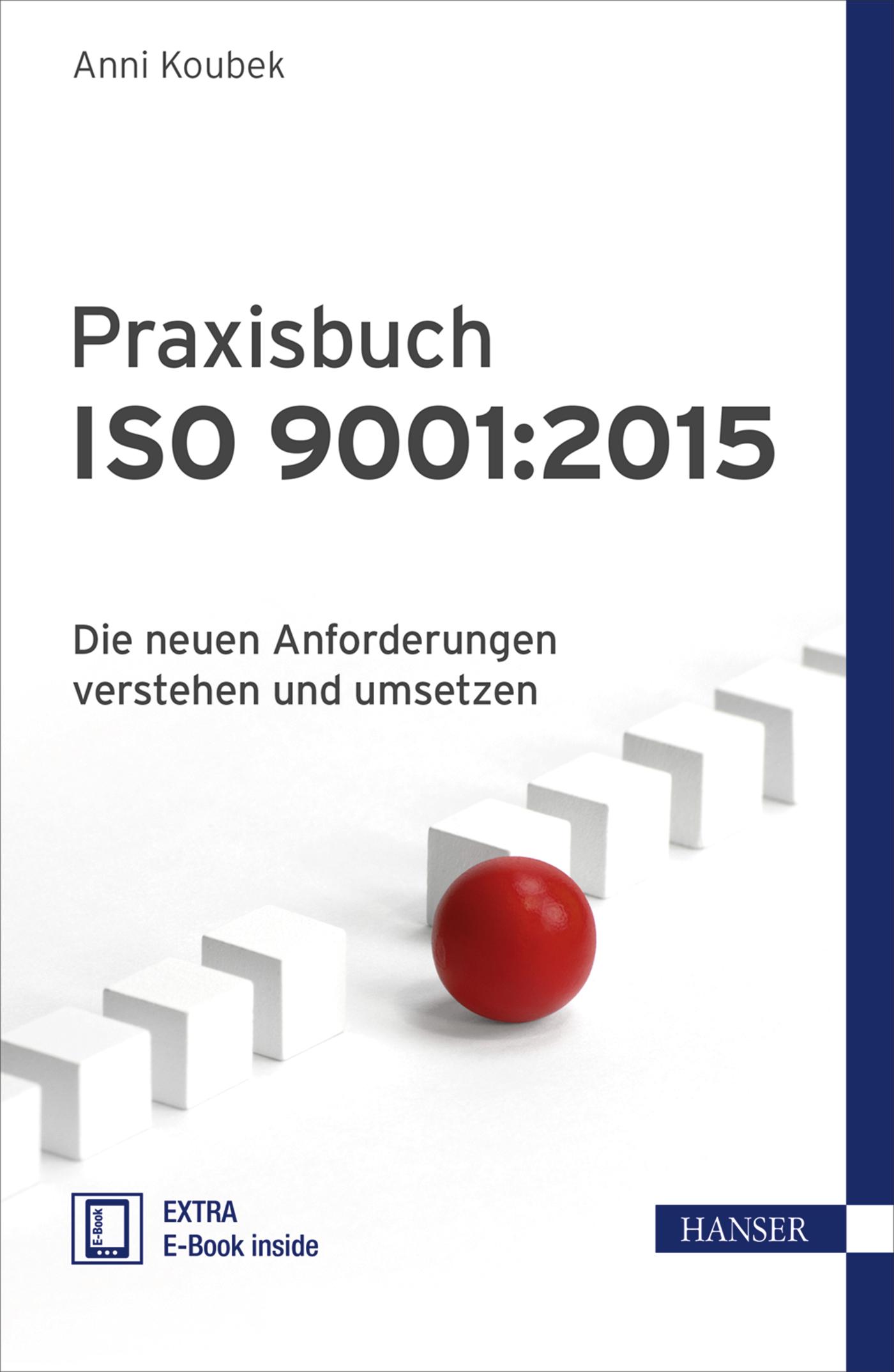 Praxisbuch ISO 9001:2015: Die neuen Anforderung...