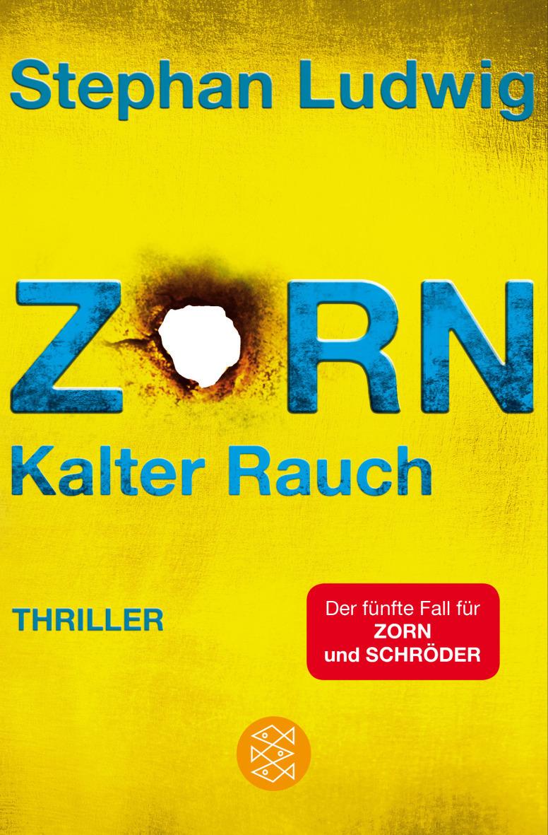 Zorn: Band 5 - Kalter Rauch - Stephan Ludwig