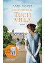 Die Töchter der Tuchvilla - Anne Jacobs