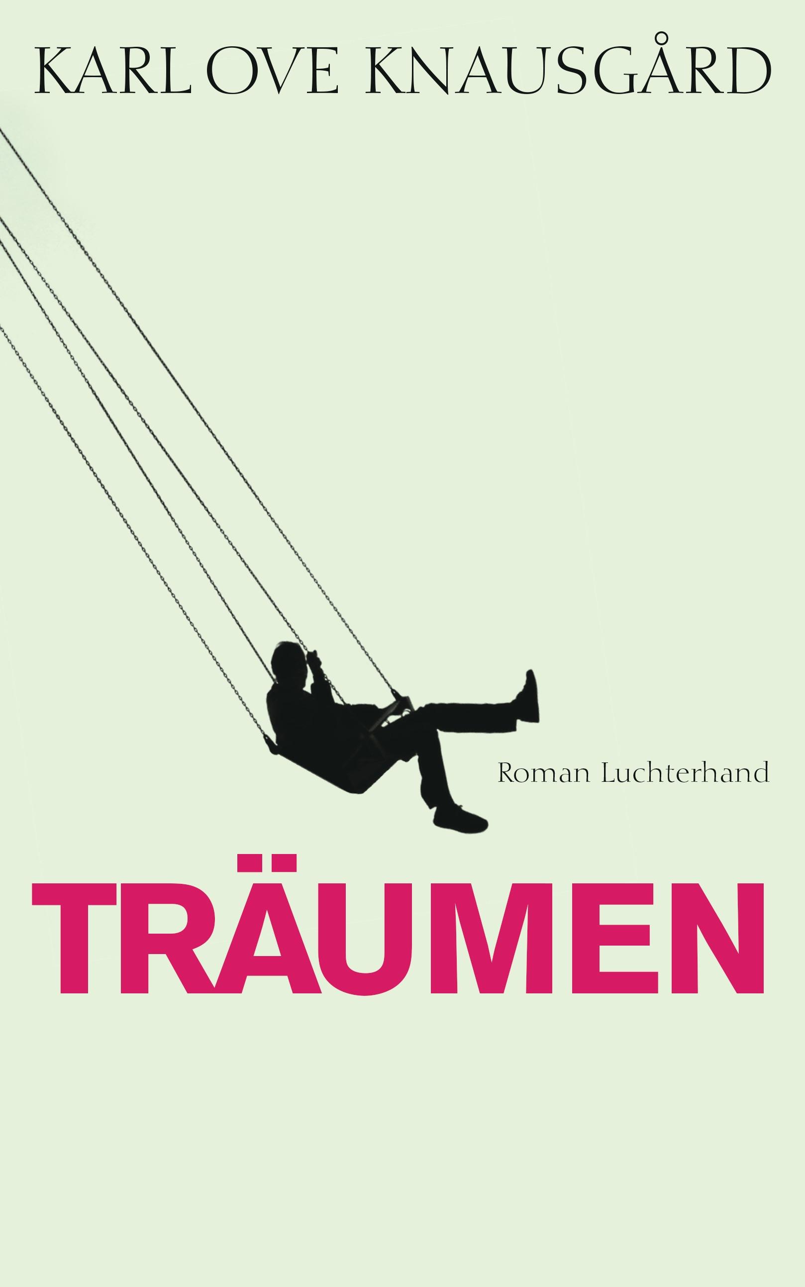 Das autobiographische Projekt: Band 5 - Träumen - Karl Ove Knausgård
