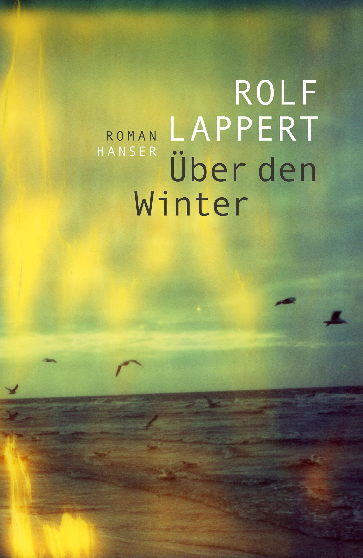 Über den Winter - Rolf Lappert