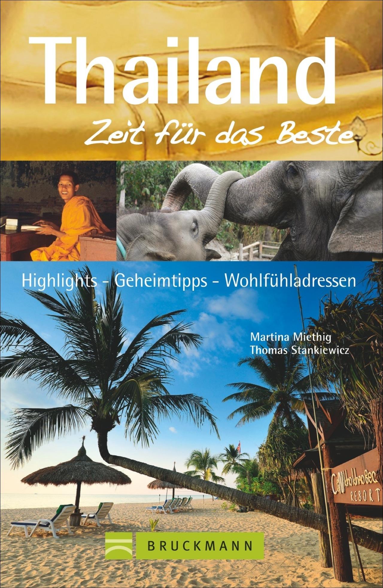 Reiseführer Thailand - Zeit für das Beste: 50 H...