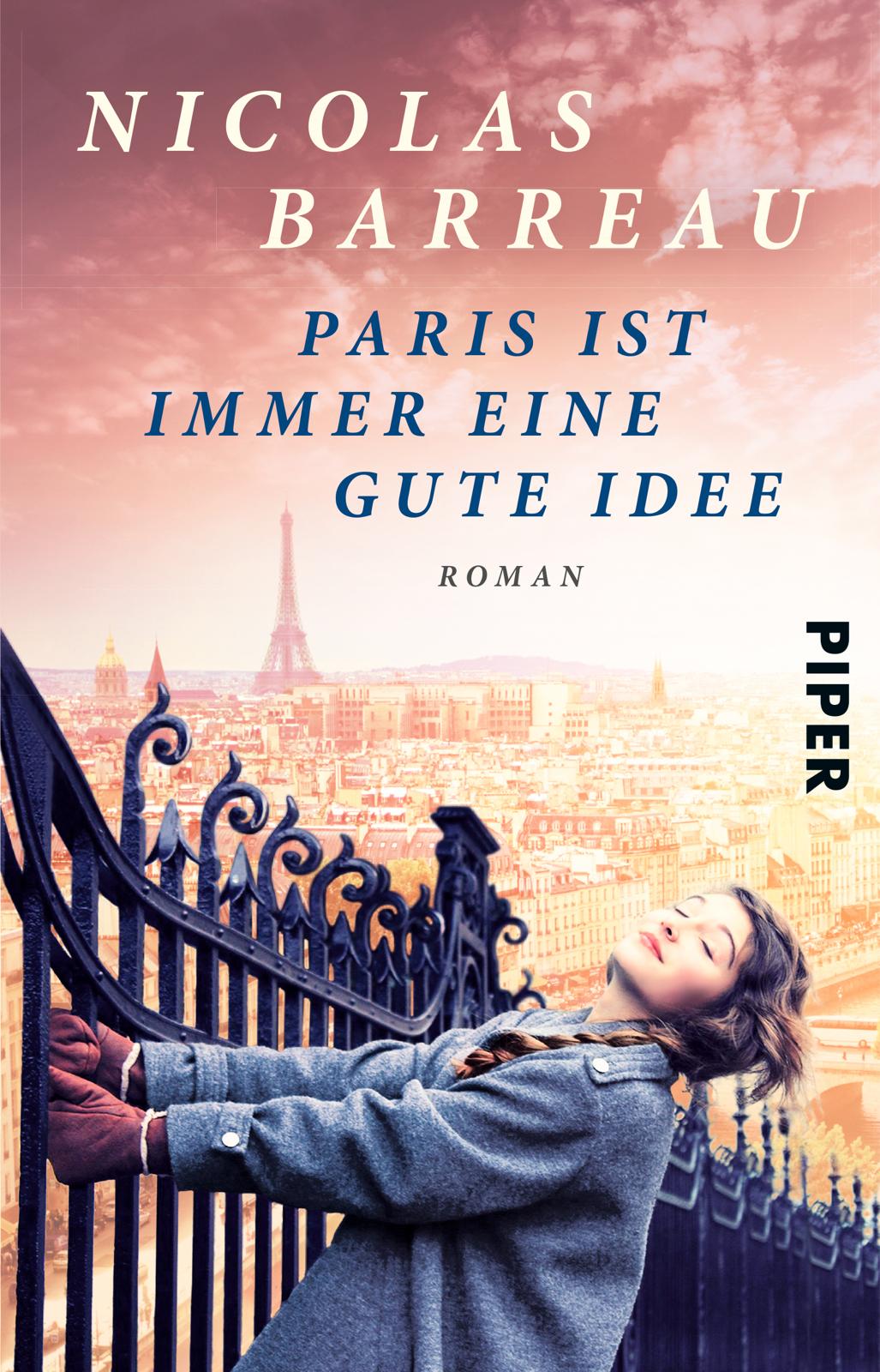 Paris ist immer eine gute Idee - Nicolas Barreau