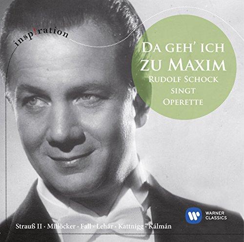 Schock,Rudolf - Da Geh´ Ich Zu Maxim...-Rudolf Schock Singt