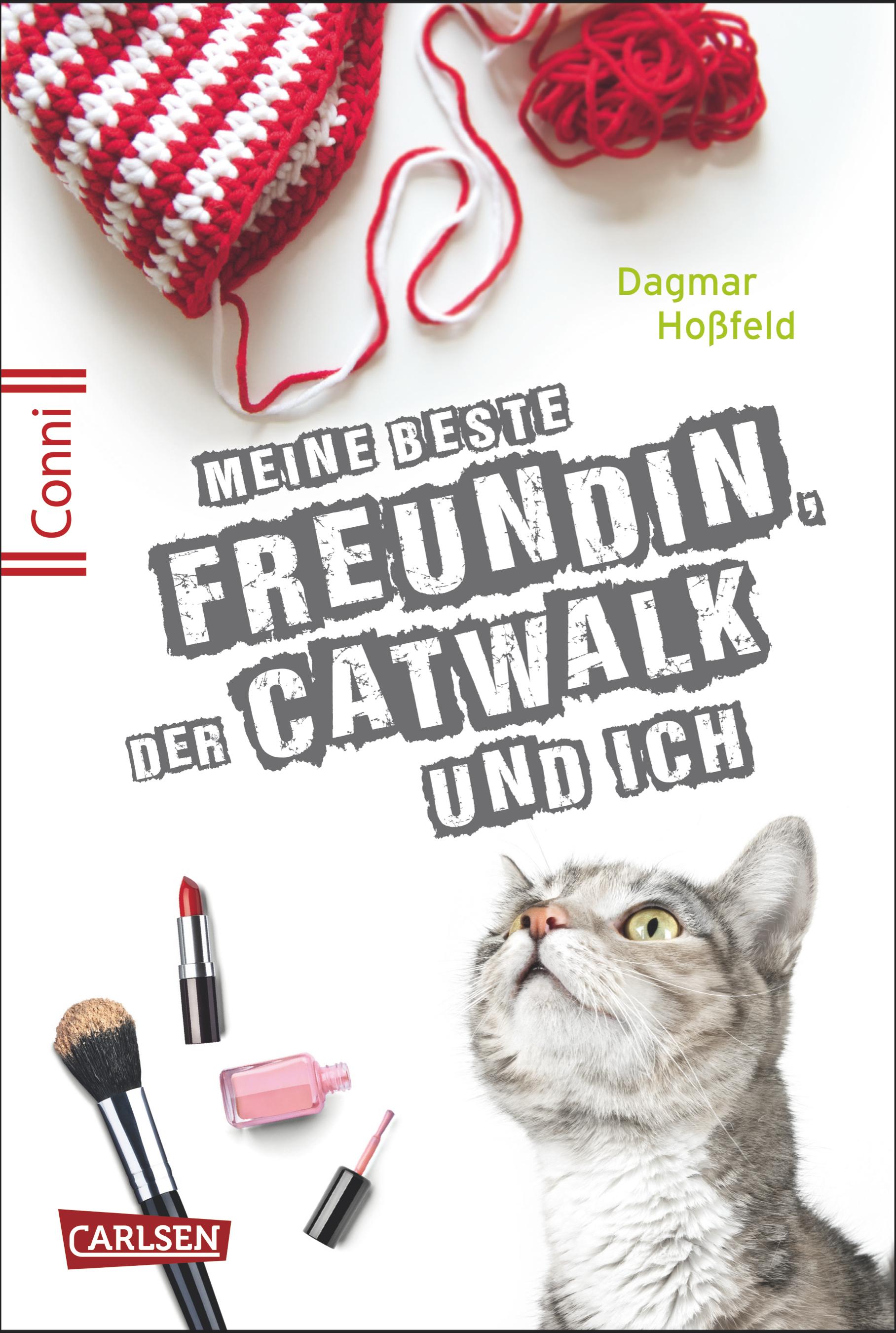 Conni 15: Band 3 - Meine beste Freundin, der Catwalk und ich - Dagmar Hoßfeld