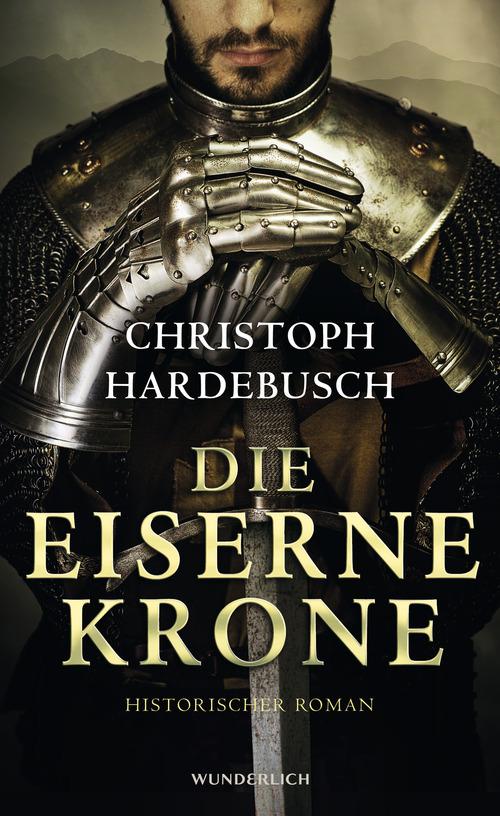 Die eiserne Krone - Hardebusch, Christoph