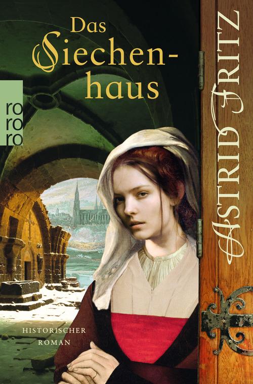 Das Siechenhaus - Fritz, Astrid