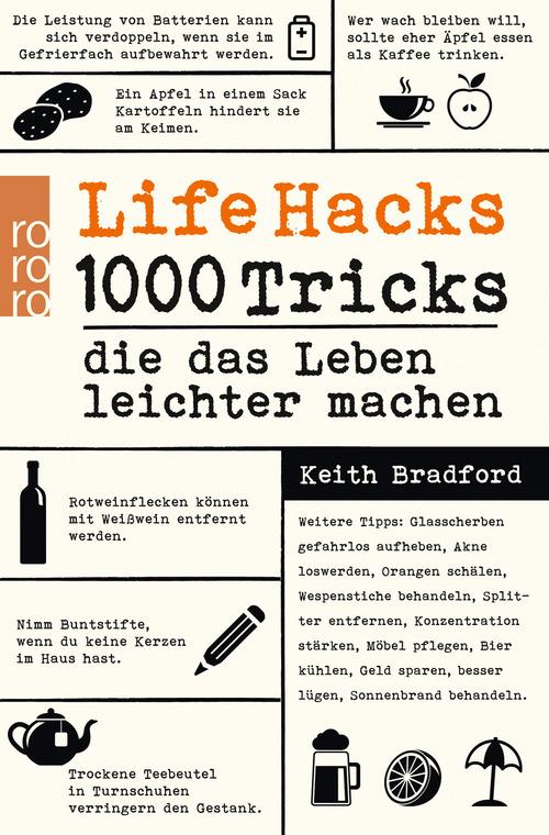Life Hacks: 1000 Tricks, die das Leben leichter machen - Bradford, Keith