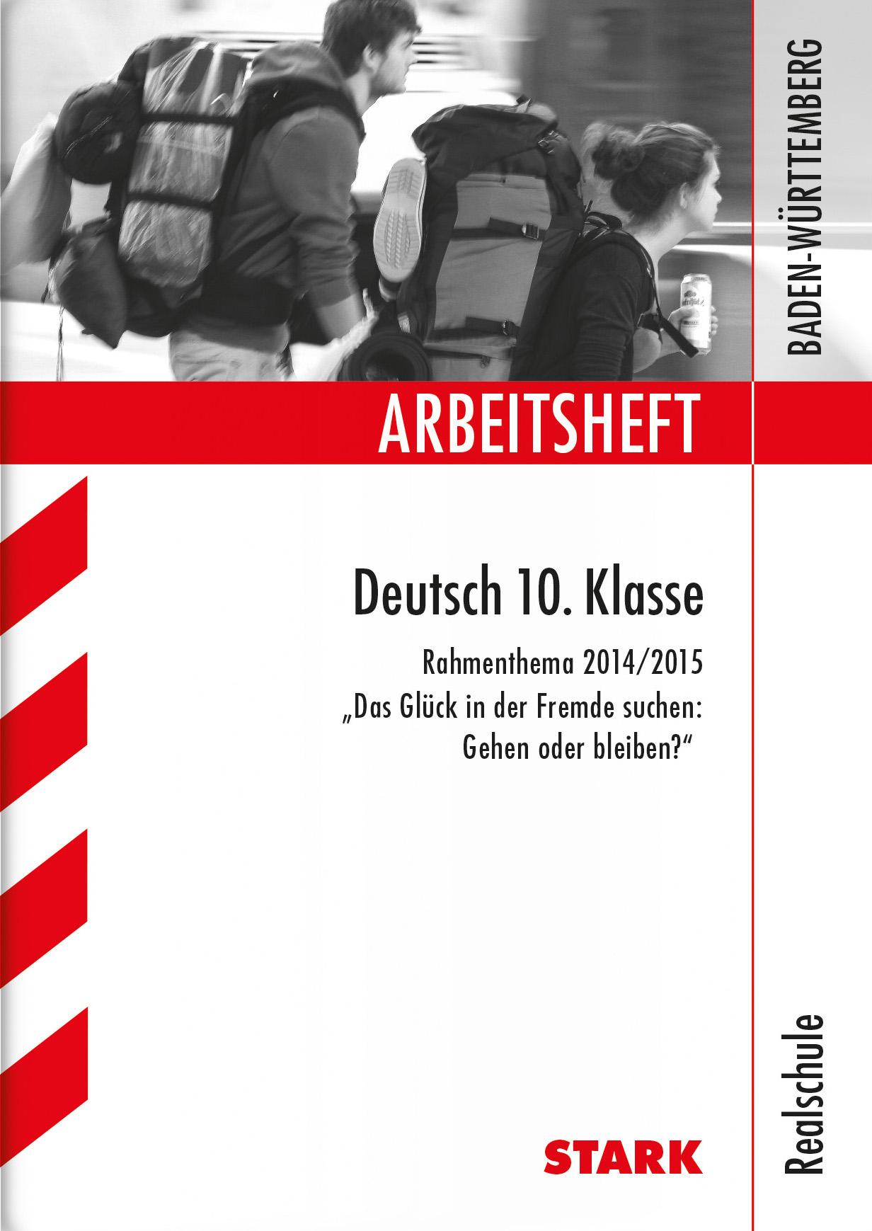 Arbeitshefte Baden-Württemberg / Deutsch 10. Kl...