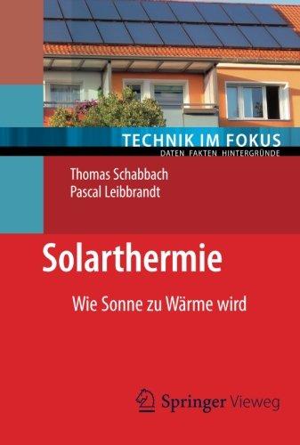 Solarthermie (Technik im Fokus) - Schabbach, Th...