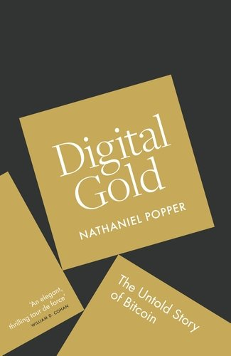 Digital Gold: The Untold Story of Bitcoin - Pop...