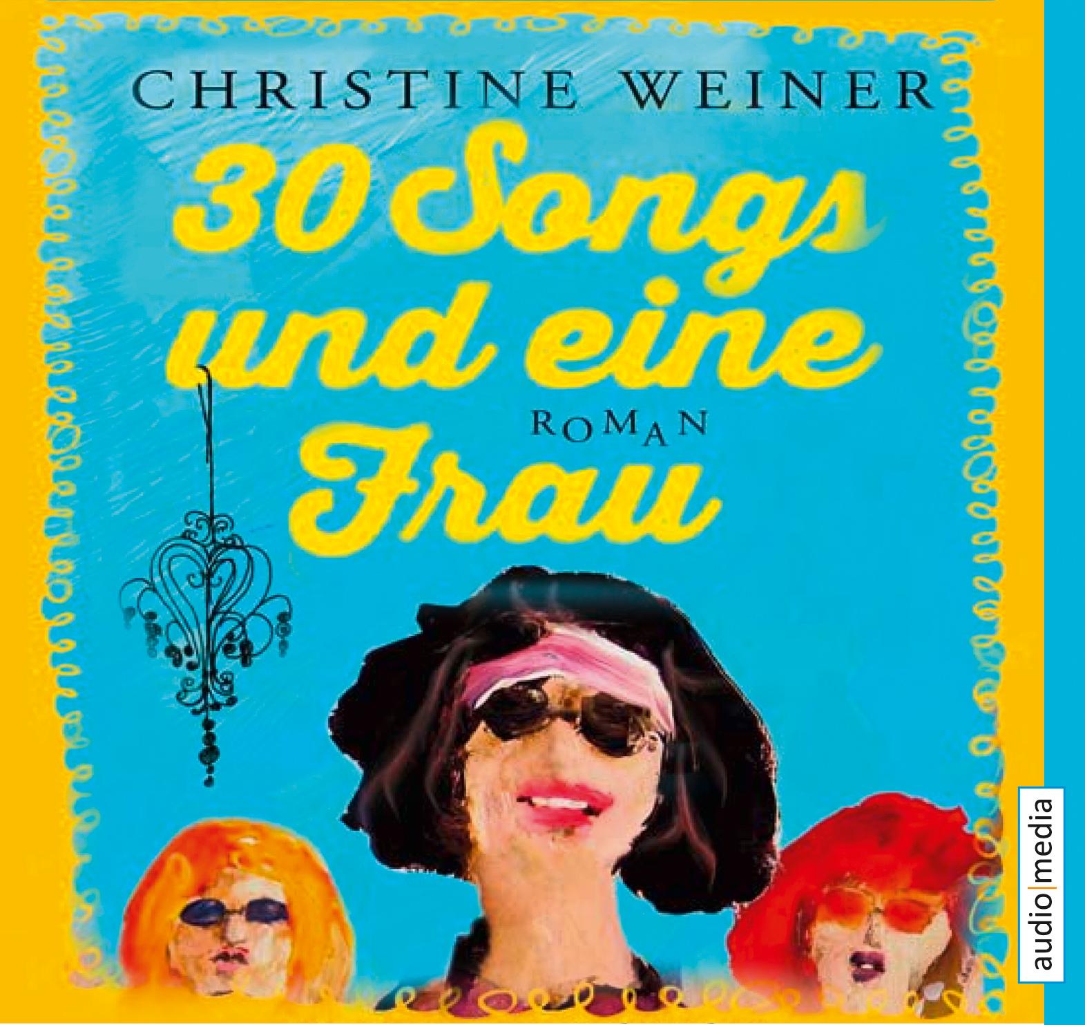 30 Songs und eine Frau - Christine Weiner
