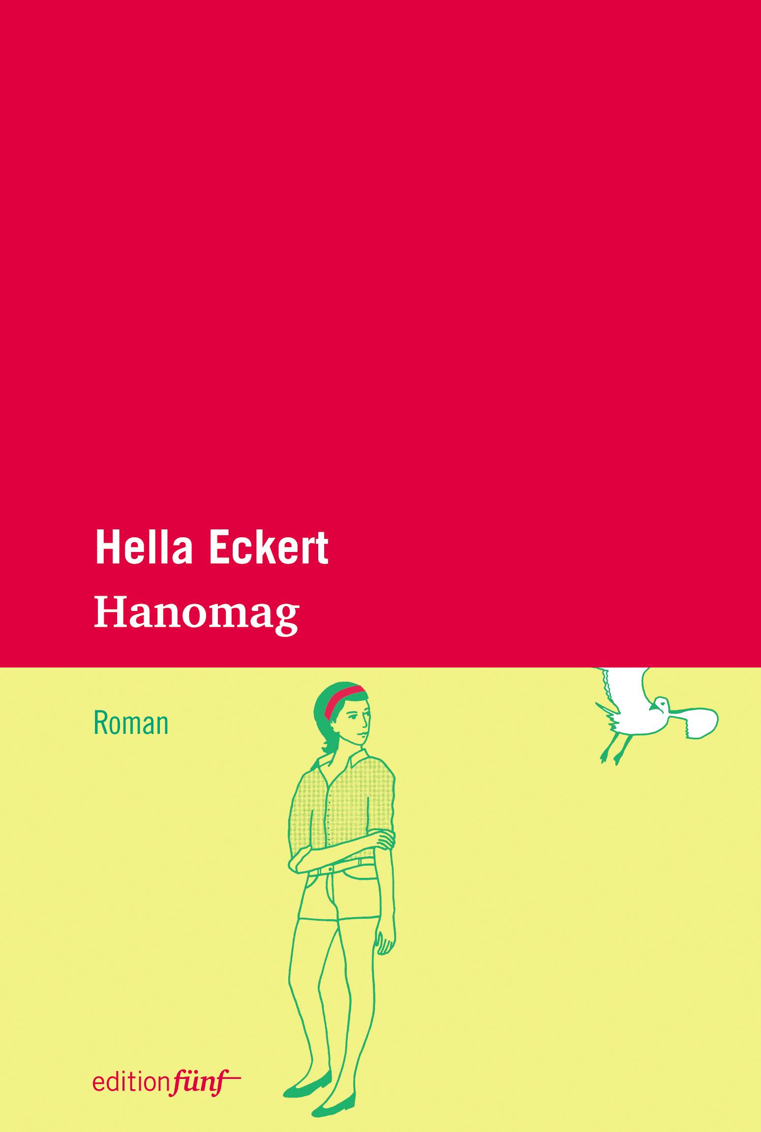Hanomag: Roman - Eckert, Hella