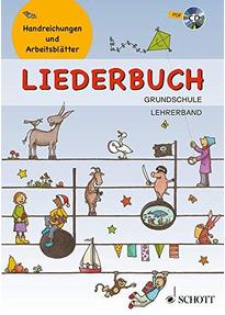 Liederbuch Grundschule - Lehrerband: Handreichungen und ...
