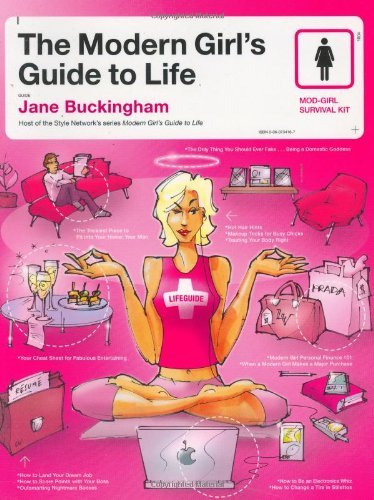 Modern Girl´s Guide to Life, The (Modern Girl´s...