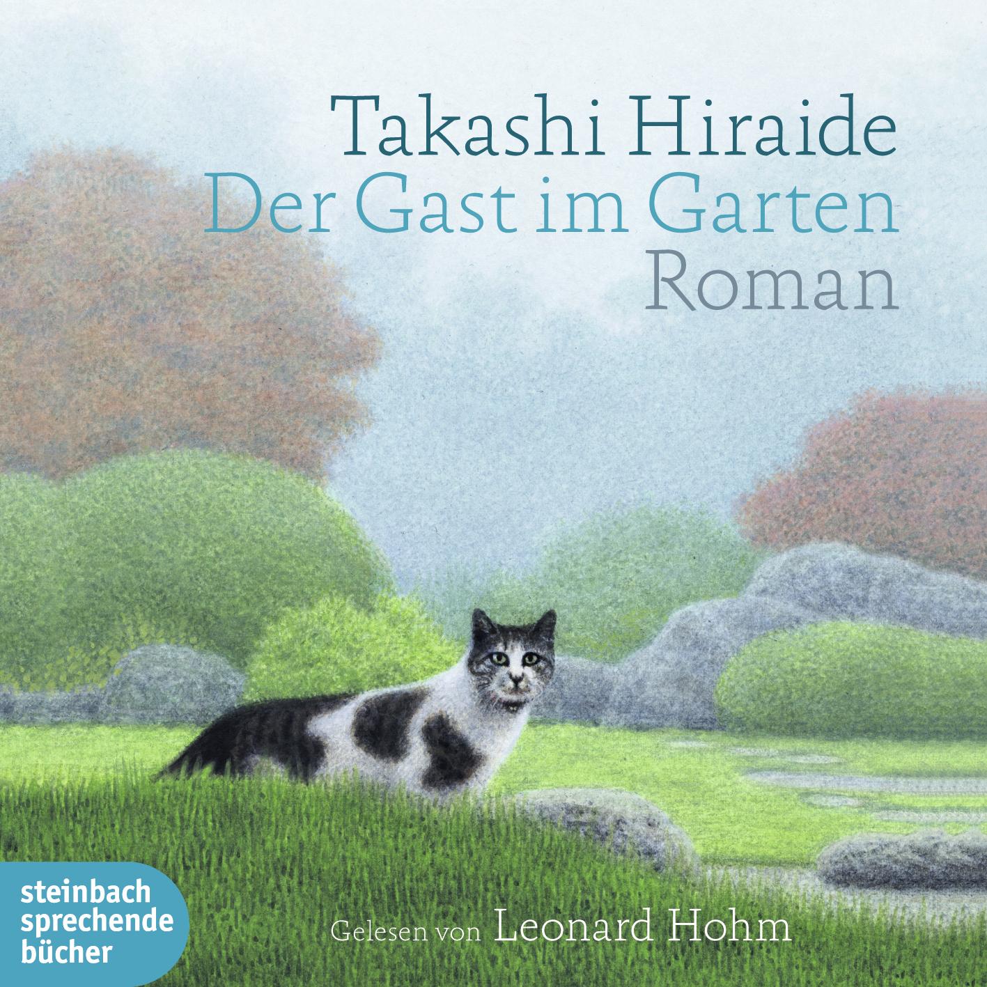 Der Gast im Garten - Hiraide, Takashi