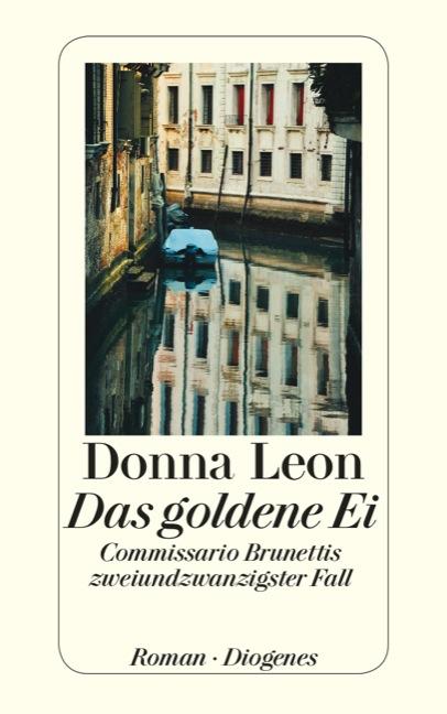 Das goldene Ei: Commissario Brunettis zweiundzwanzigster Fall - Leon, Donna