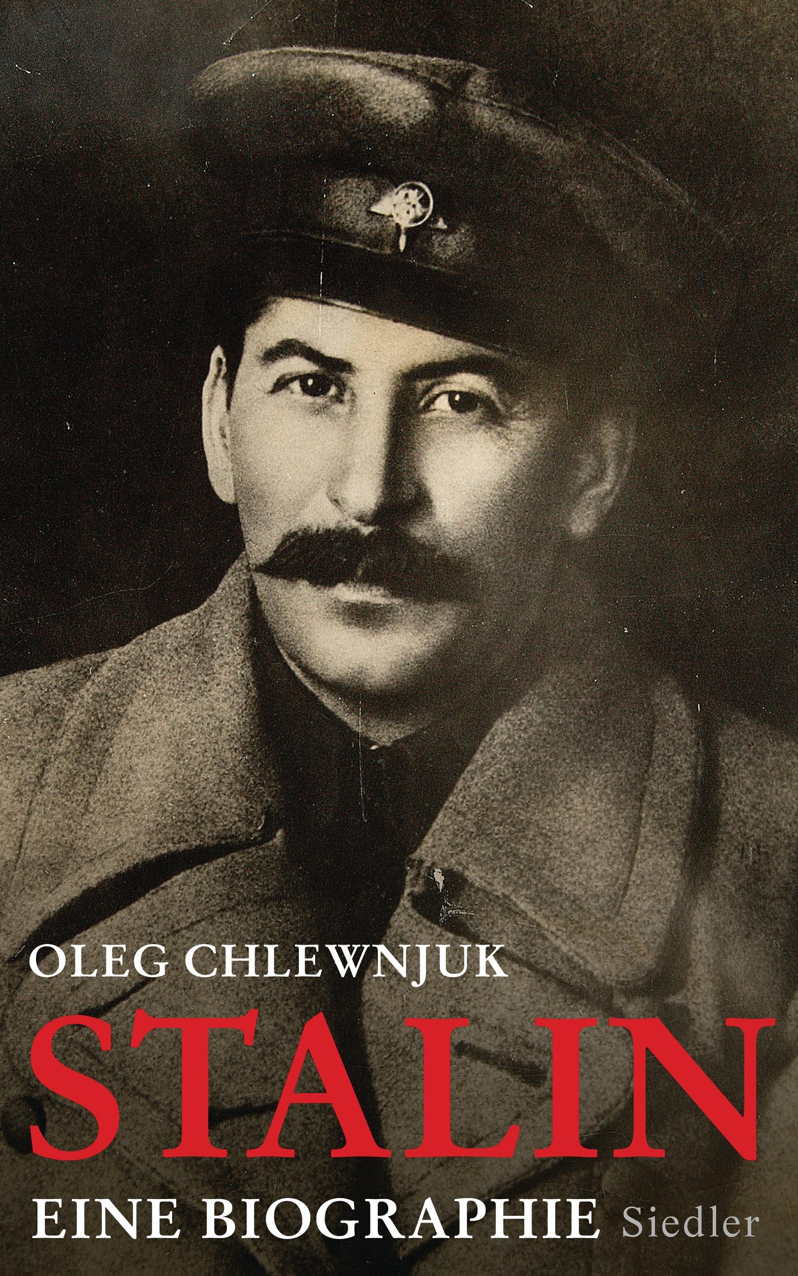 Stalin: Eine Biographie - Chlewnjuk, Oleg