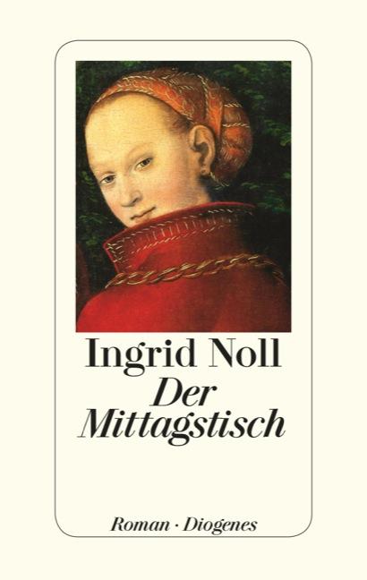 Der Mittagstisch - Noll, Ingrid