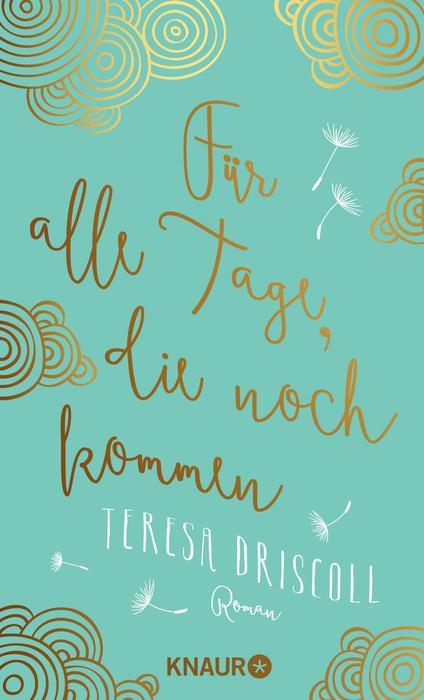 Für alle Tage, die noch kommen - Teresa Driscoll