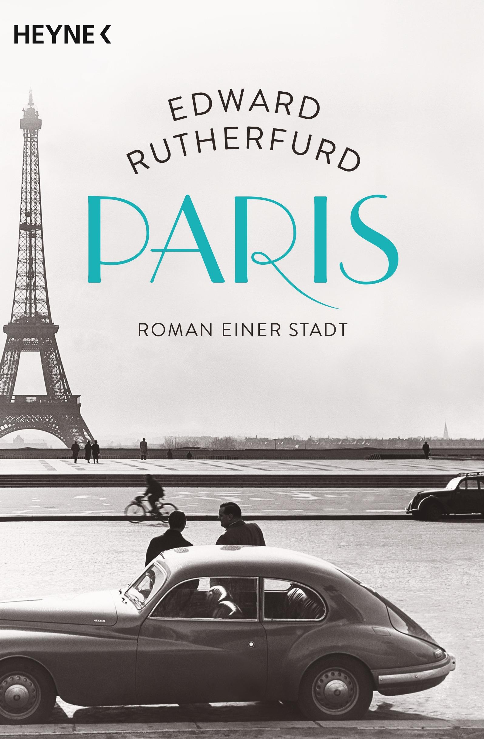 Paris: Roman einer Stadt - Edward Rutherfurd