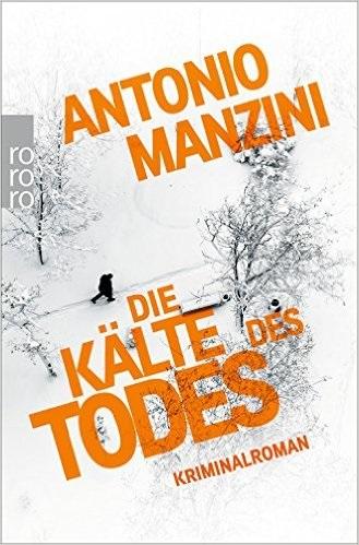 Die Kälte des Todes - Manzini, Antonio