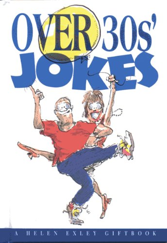 Over 30´s Jokes (Helen Exley Giftbook) - Helen Exley Giftbooks