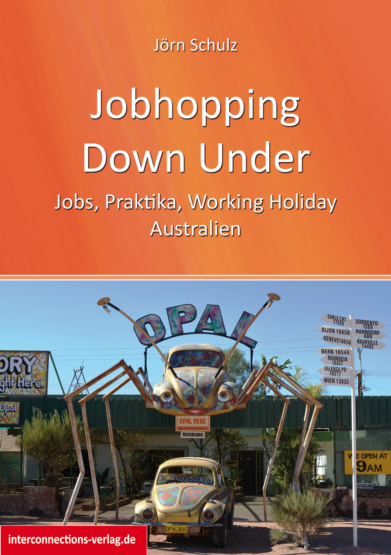 Jobhopping Down Under - Jobs, Praktika, Working...