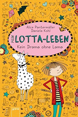 Mein Lotta-Leben: Band 8 - Kein Drama ohne Lama - Alice Pantermüller