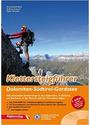 Klettersteigführer Dolomiten - Südtirol - Gardasee: Alle lohnenden Klettersteige in den Dolomiten, in Südtirol, am Gardasee, in der Brenta und in den Vizentiner Alpen - Jentzsch-Rabl, Axel
