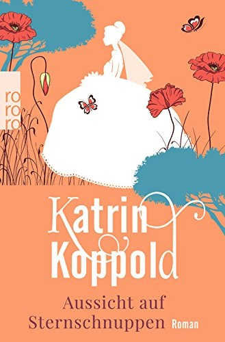 Aussicht auf Sternschnuppen - Koppold, Katrin