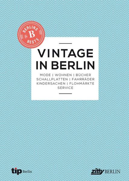 Berlins Beste: Vintage in Berlin