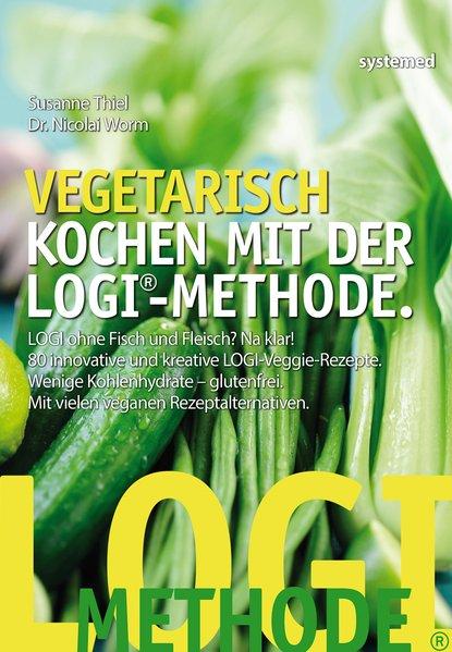 Vegetarisch kochen mit der LOGI-Methode - LOGI ...