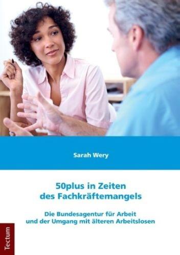 50plus in Zeiten des Fachkräftemangels: Die Bun...