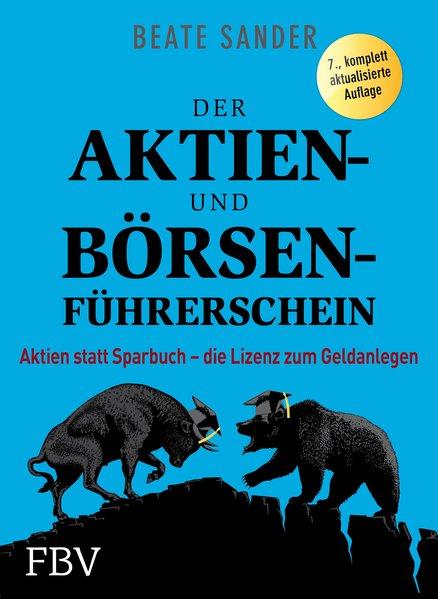 Der Aktien- und Börsenführerschein: Aktien stat...