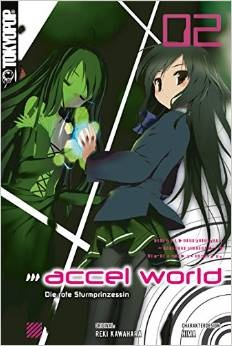 Accel World - Novel 02: Die rote Sturmprinzessin - Kawahara, Reki