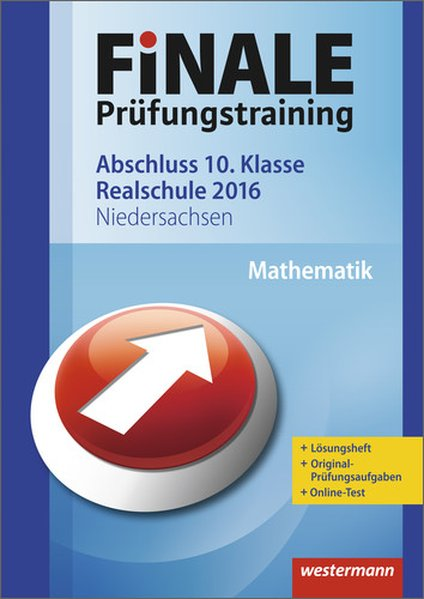 Finale - Prüfungstraining Abschluss 10. Klasse Realschule: Arbeitsheft Mathematik 2016 mit Lösungsheft - Humpert, Bernhard
