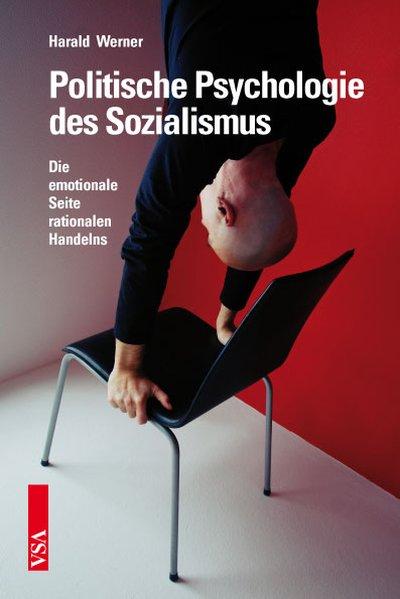 Politische Psychologie des Sozialismus: Die emo...