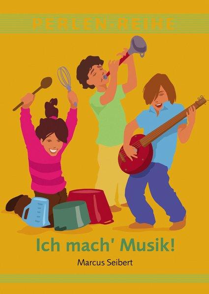 Ich mach´ Musik - Seibert, Marcus