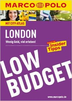 Marco Polo Low Budget: London - Wenig Geld, vie...