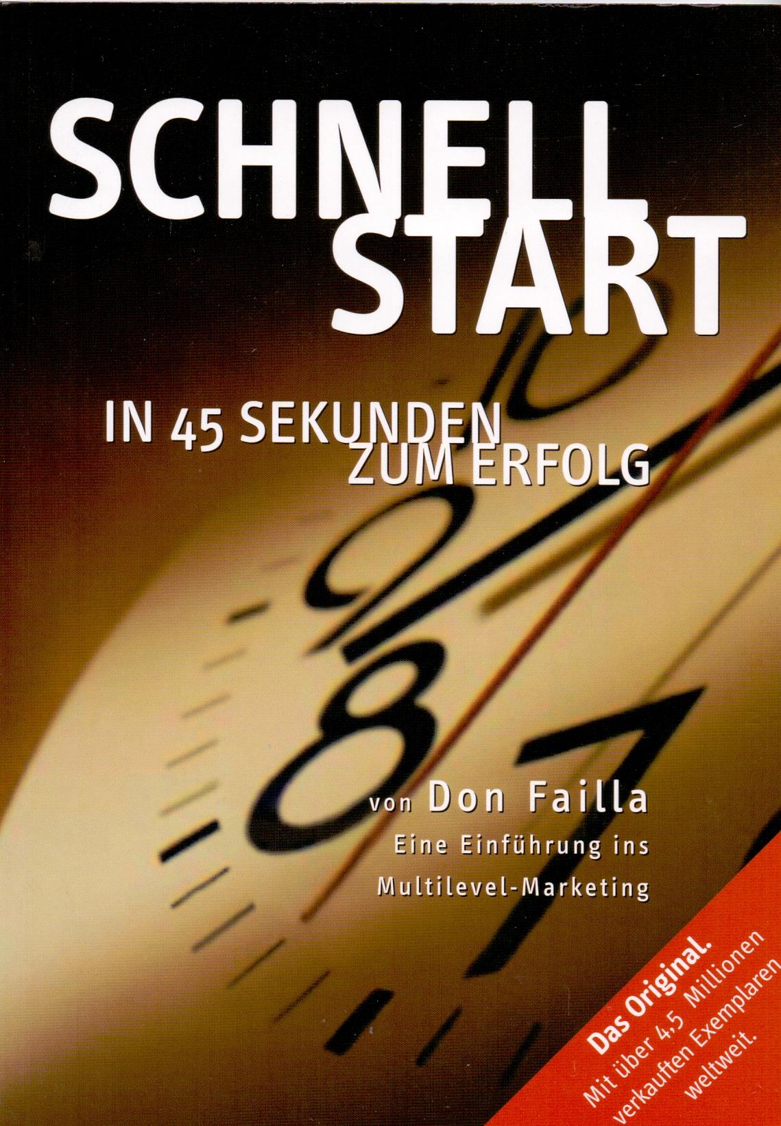 Schnellstart: in 45 Sekunden zum erfolg - Don Failla [Broschiert, 3. Auflage 2006]