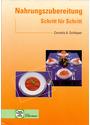 Nahrungszubereitung Schritt für Schritt - Cornelia A. Schlieper [Broschiert, 11. Auflage 2008]