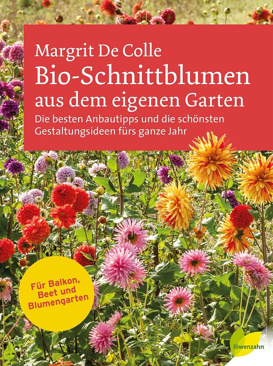 Bio-Schnittblumen aus dem eigenen Garten: Die b...