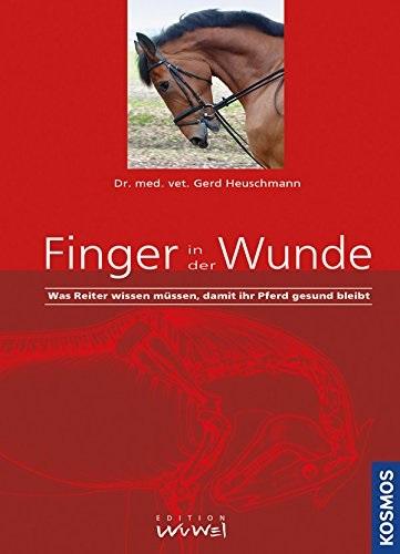 Finger in der Wunde: Was Reiter wissen müssen, ...