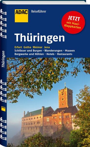 ADAC Reiseführer Thüringen: Erfurt Gotha Weimar...