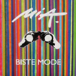 Mia. - Biste Mode (Deluxe Edition)
