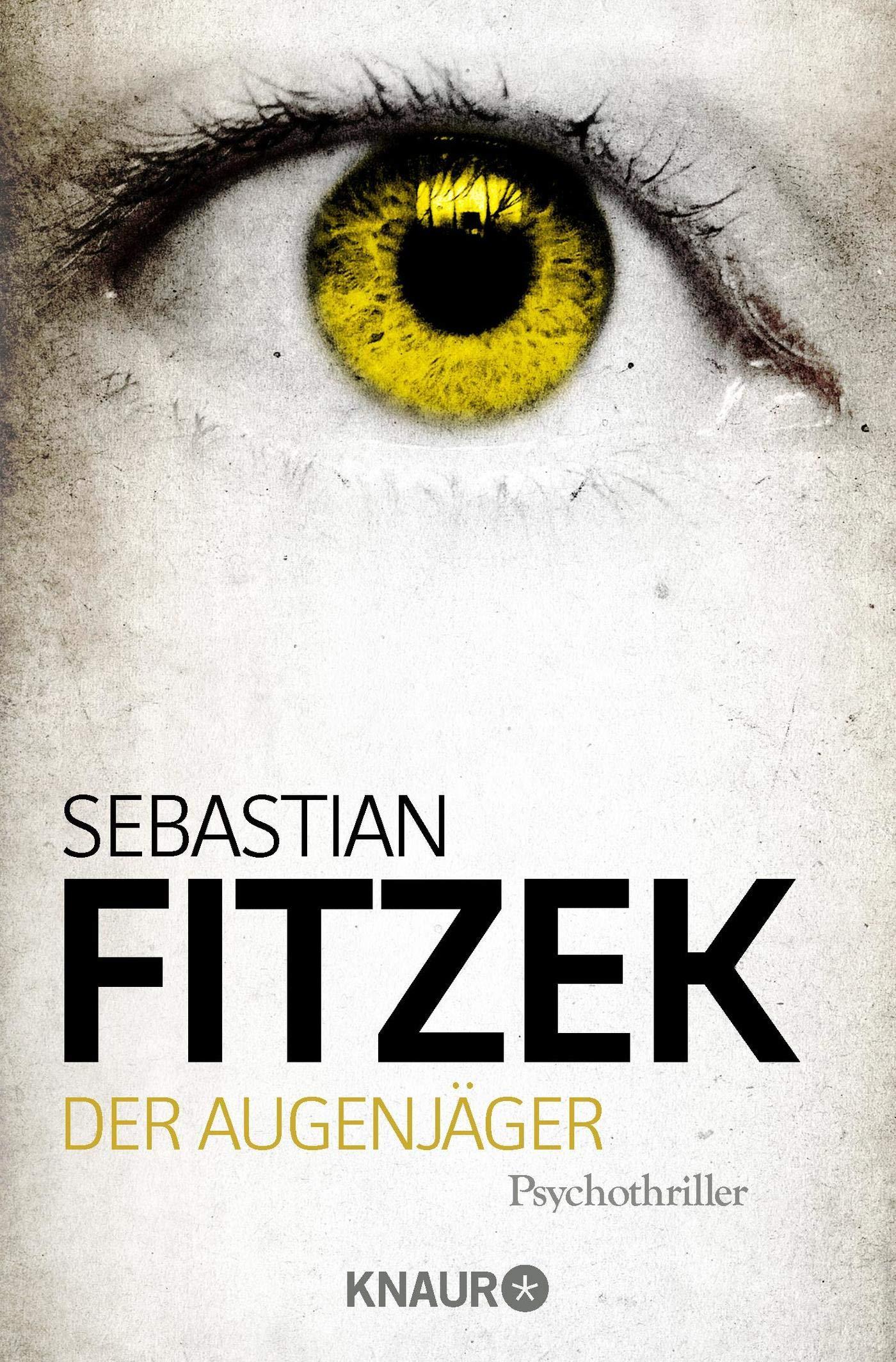 Der Augenjäger - Sebastian Fitzek [Taschenbuch]