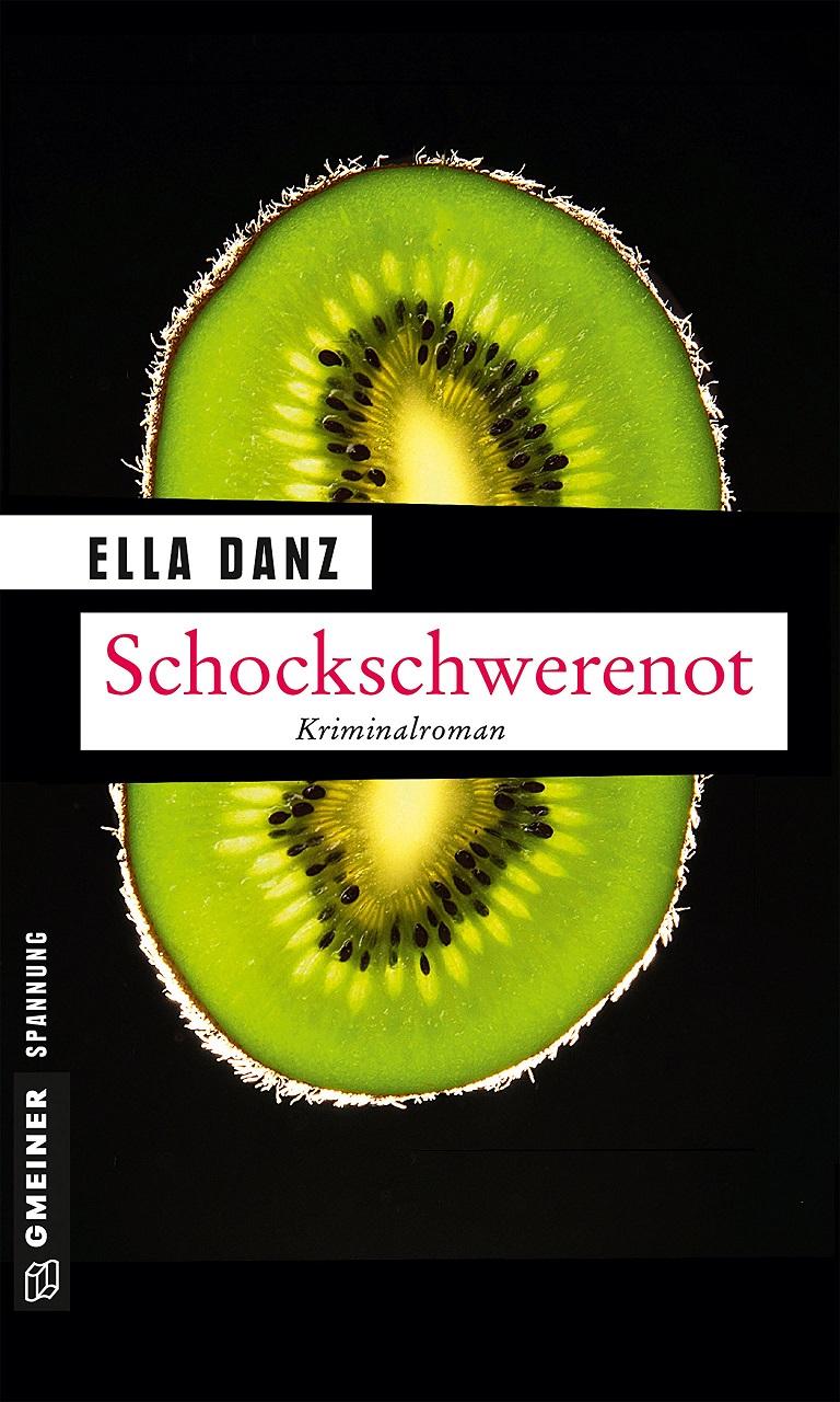 Schockschwerenot: Angermüllers neunter Fall - Ella Danz
