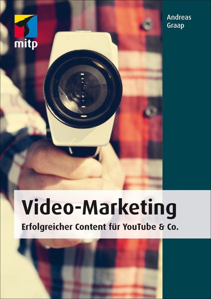 Video-Marketing (mitp Business) Erfolgreicher C...