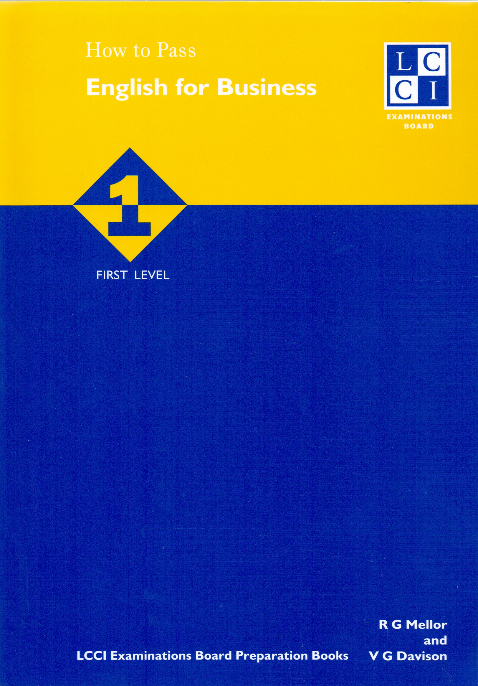 How to Pass - English for Business: Band 1, First Level - Robert G Mellor [Softcover, 2. Auflage 2000]